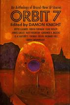 Orbit 7 by Damon Knight
