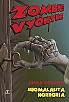 Zombievyöhyke by Jukka Nieminen