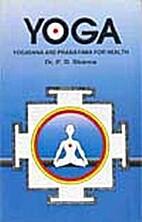 Yoga - Yogasana and Pranayama for health by…