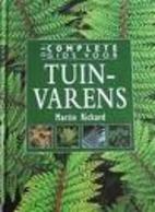 De complete gids voor tuinvarens by Martin…