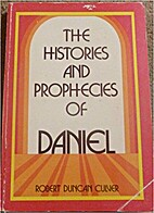 The Histories and Prophecies of Daniel by…