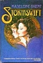 Stormswift by Madeleine Brent