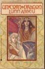 Unicorn and Dragon (Vol. 1) - Lynn Abbey