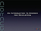 An Introduction to Android for Developers by…