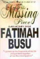 The Missing Piece (Bah. 2) by Fatimah Busu
