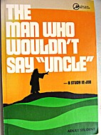 The man who wouldn't say uncle (Accent On…