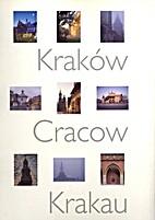 Kraków - Cracow - Krakau by Wojciech…