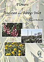 Flowers Of Anglesea & Aireys Inlet by…