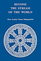 Beyond the Stream of the World by Phra…