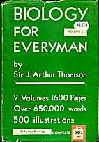 Biology for everyman (volume 2) by Sir J.…
