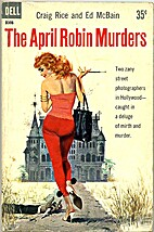 The April Robin Murders by Craig Rice