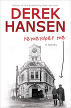 Remember Me by Derek Hansen