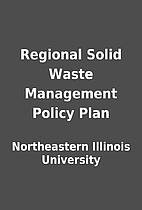 Regional Solid Waste Management Policy Plan…