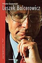 Leszek Balcerowicz by Witold Gadomski
