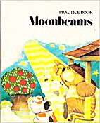 Practice Book Moonbeams (Level F) by W. Durr