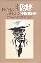 American Genius : Frank Lloyd Wright by…