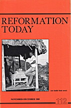 Reformation Today Issue 112 by Erroll Hulse