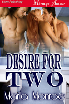 Desire for Two (Siren Publishing Menage…