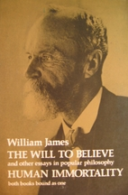The Will to Believe and Other Essays in…