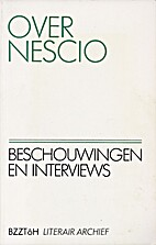 Over Nescio : beschouwingen en interviews by…