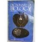 Dictionary of Biology by Edwin Benzel Steen