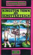 Kingston-Town am Schotterteich. by Susanne…