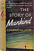 The Story of Mankind by Hendrik Willem van…
