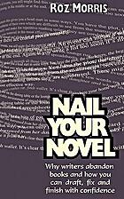 Nail Your Novel - Why Writers Abandon Books…