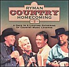 Ryman Country Homecoming 2 by Coming Home…