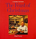 Feast of Christmas by Paul Levy