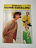 Butterick Home Catalog, Spring 1962 by…