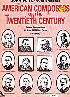 American Composers of the Twentieth Century:…