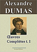 Alexandre Dumas : Oeuvres complètes -…