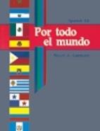 Spanish 1 Por Todo El Mundo by Steven A.…