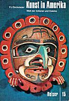 Kunst in Amerika Bd. 1 Welt der Indianer und…