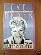 Three Phases of Eve by Eve Arden
