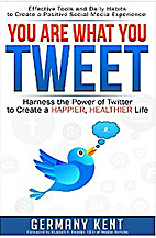 You Are What You Tweet: Harness the Power of…