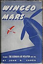 Winged Mars, Vol. 1, The German Air Weapon…