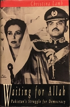 Waiting for Allah: Benazir Bhutto and…