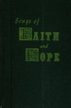 Songs of Faith and Hope by James Blackwood