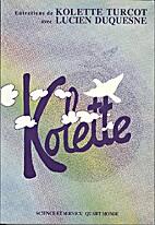 Kolette: Entretiens de Kolette Turcot avec…