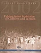 Annual Report 2002 by Maiti Nepal