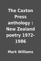 The Caxton Press anthology : New Zealand…