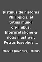 Justinus de historiis Philippicis, et totius…