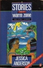 Stories from the Warm Zone by Jessica…