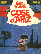 Cose d'A. Paz! by Andrea Pazienza