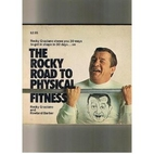 The Rocky road to physical fitness, by Rocky…