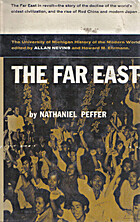 The Far East, a modern history by Nathaniel…
