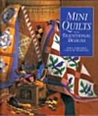 Mini Quilts from Traditional Designs by…