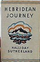 Hebridean Journey by Halliday Sutherland
